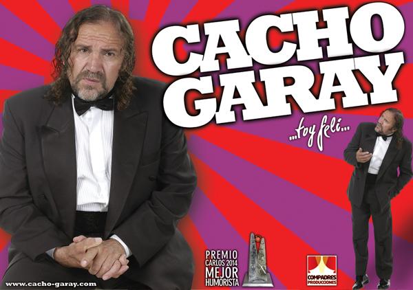 """Cacho Garay regresa para presentar """"Toy felí"""""""