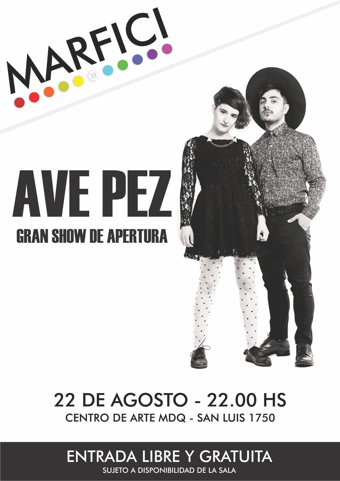 Ave Pez tocará en el show de apertura del MARFICI