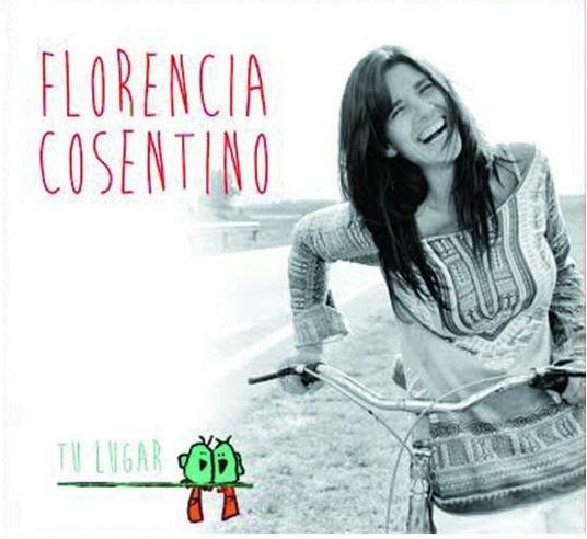 """Florencia Cosentino estrena """"Tu lugar"""""""