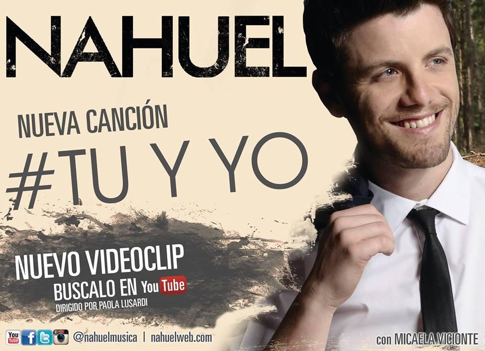 """Nahuel estrena el video de """"Tú y yo"""""""