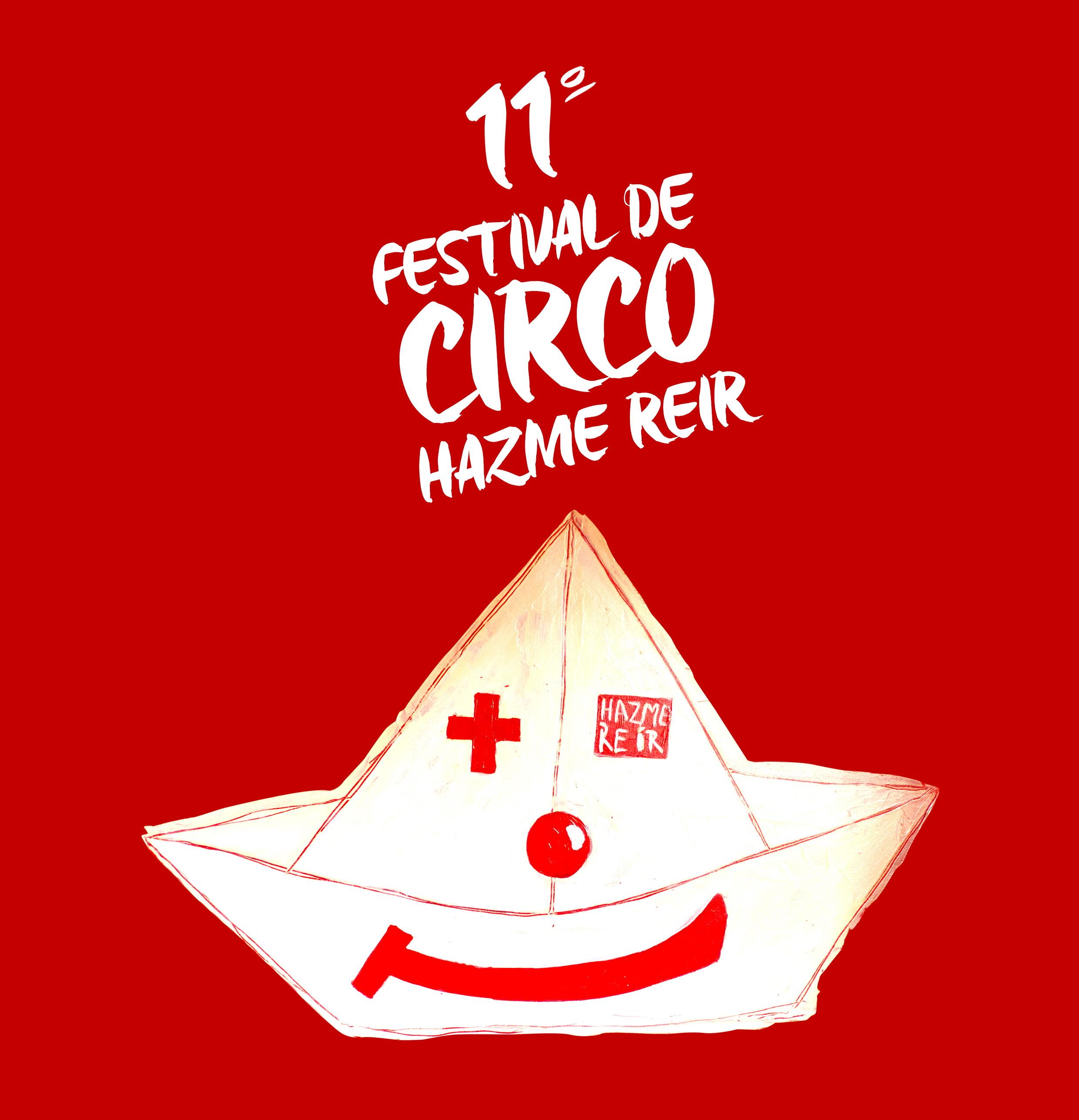 11º Festival Internacional de Circo y Artes Callejeras Hazmereir