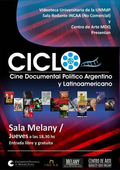 Ciclo de Cine Documental Político Argentino y Latinoamericano