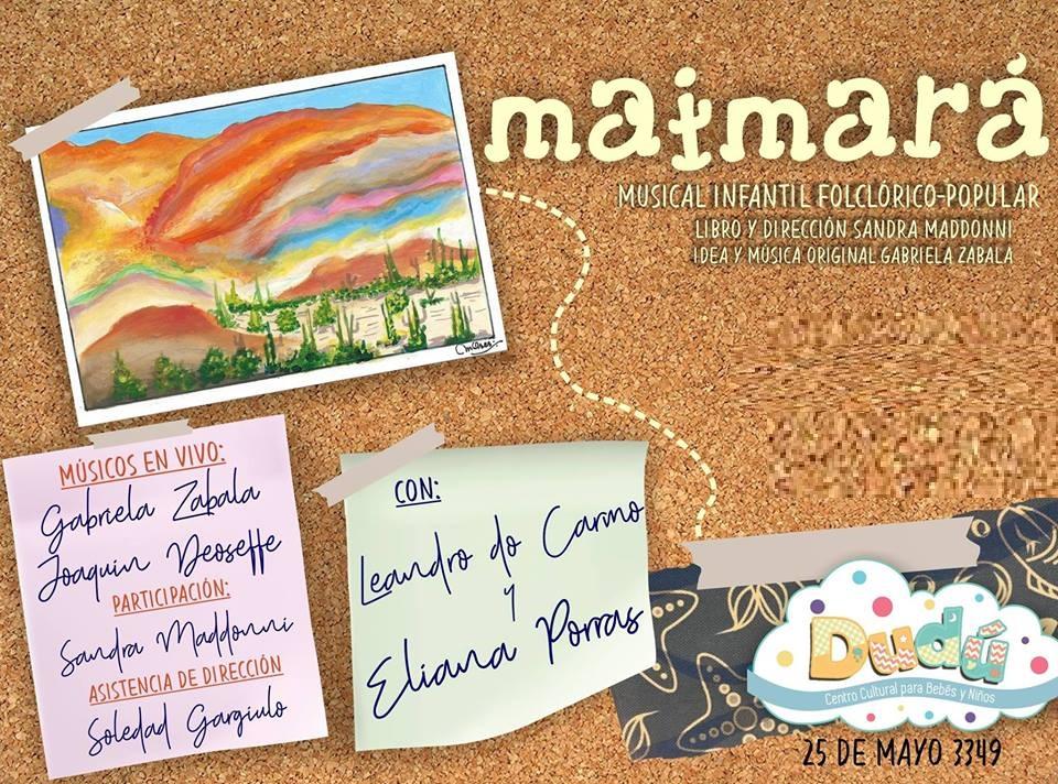 """""""Maimará"""": teatro y música folklórica para toda la familia"""