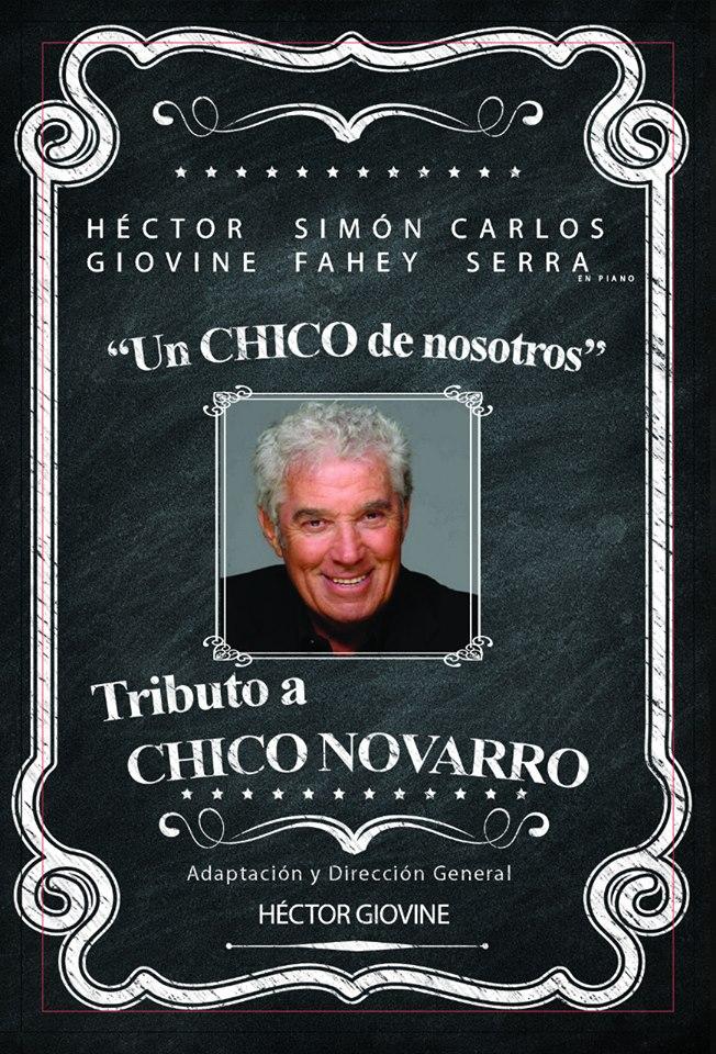 """""""Un Chico de Nosotros"""". Tributo a Chico Novarro"""