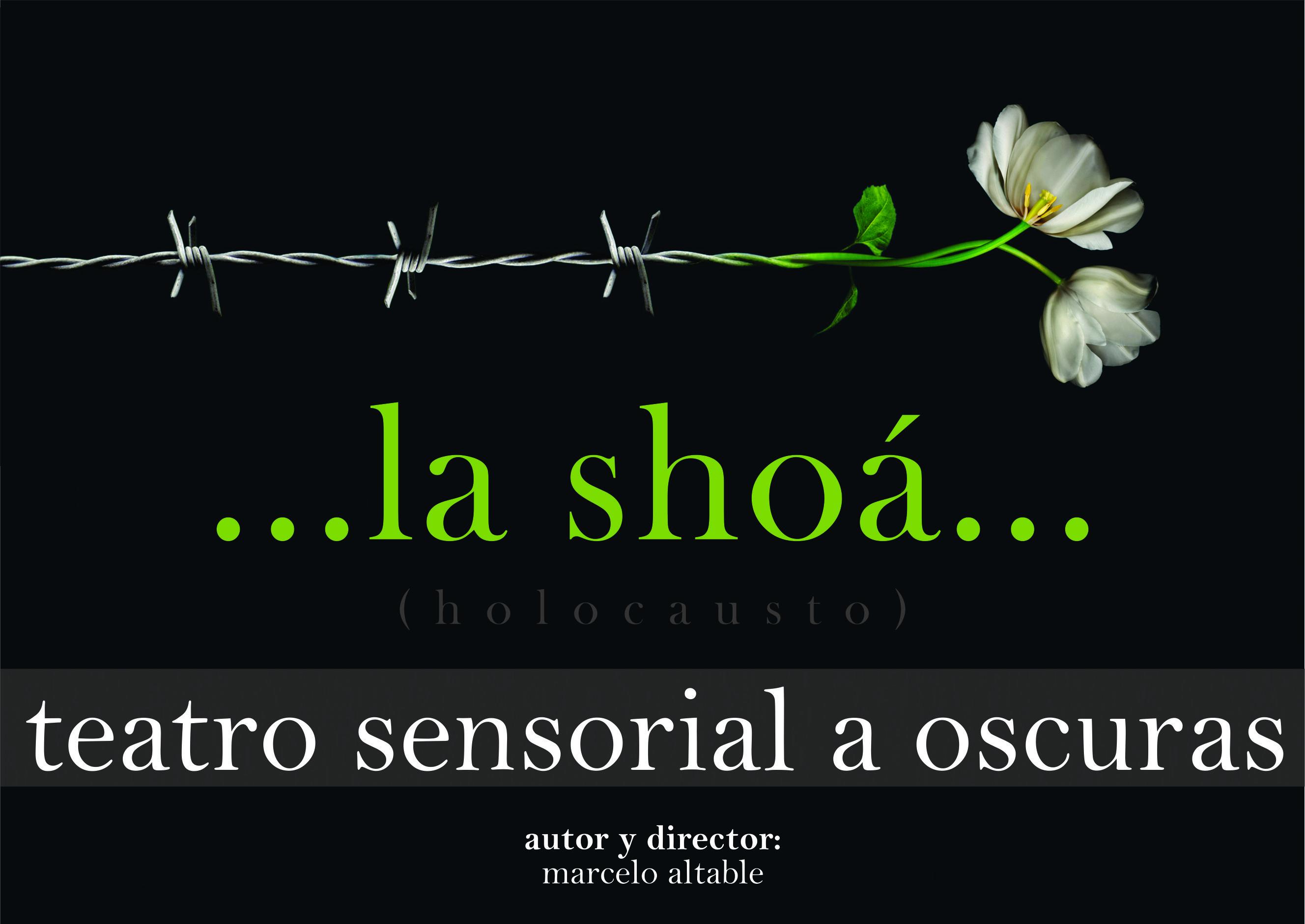 """La Shoa (Holocausto)"": teatro sensorial a oscuras"