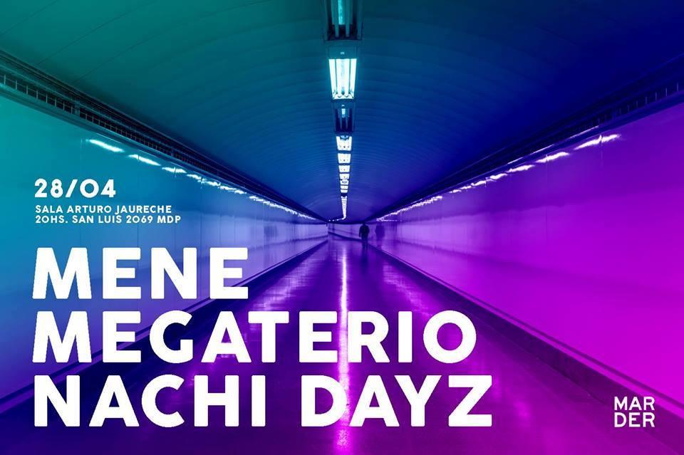 Mene, Megaterio y Nachi Dayz: música electrónica en Teatro La Bancaria