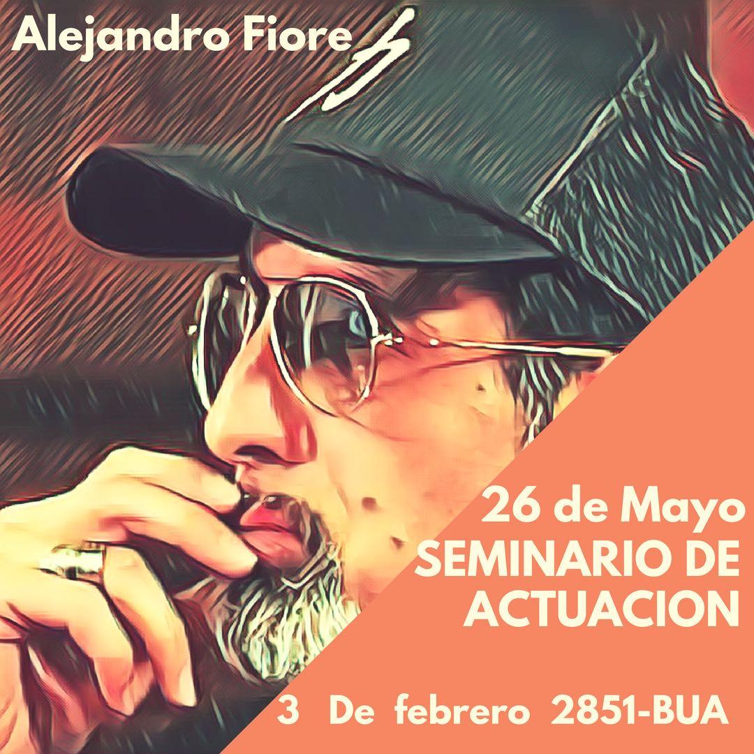 Seminario de actuación a cargo de Alejandro Fiore