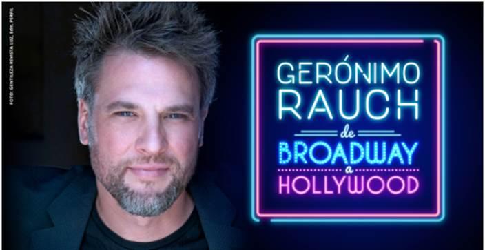 "Gerónimo Rauch llega a Mar del Plata para presentar ""De Broadway a Hollywood"""