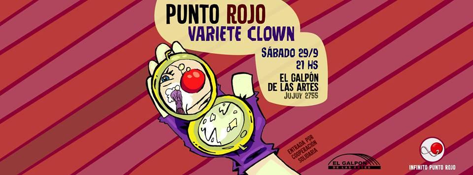 """Se viene la Varieté Clown """"Punto Rojo"""""""