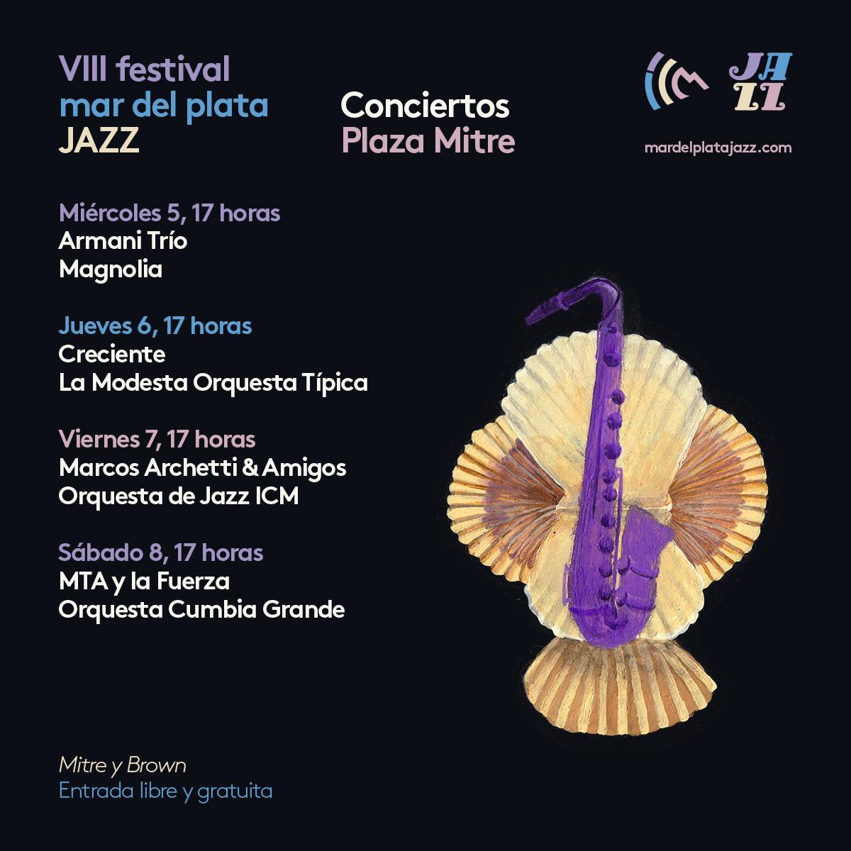 VIII edición del Festival Mar del Plata Jazz