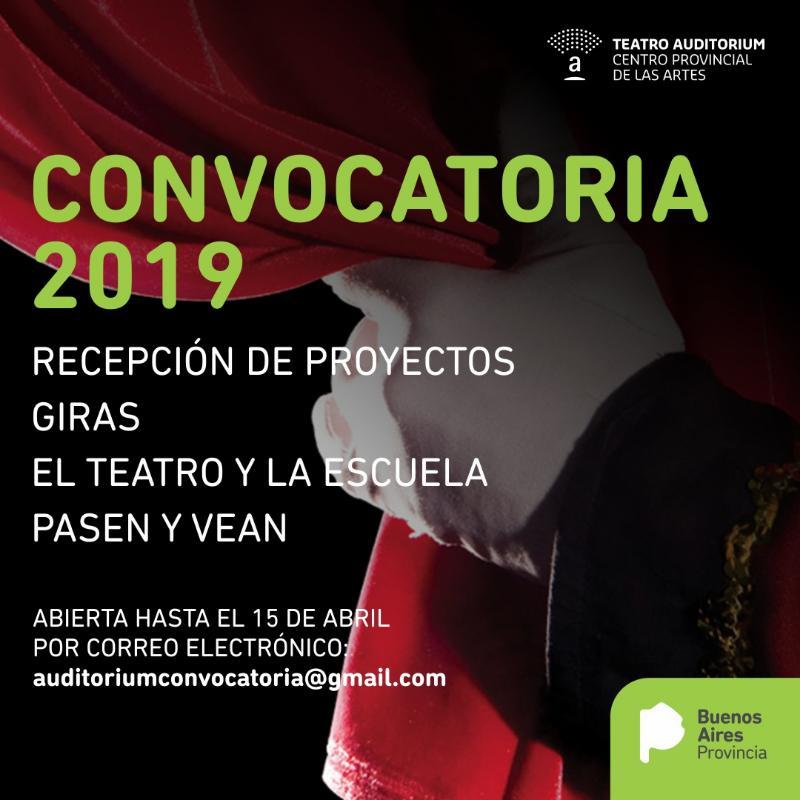 Convocatoria para la recepción de proyectos 2019 en el Teatro Auditorium