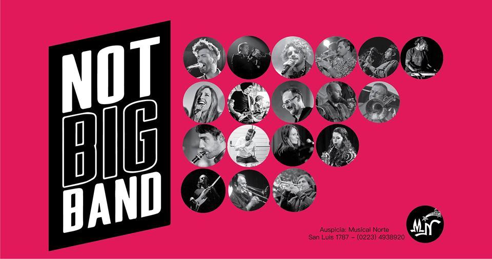 Vuelve La Not Big Band con un seleccionado de artistas