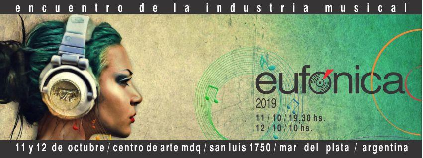 Eufónica 2019 : Un nuevo encuentro de la industria musical