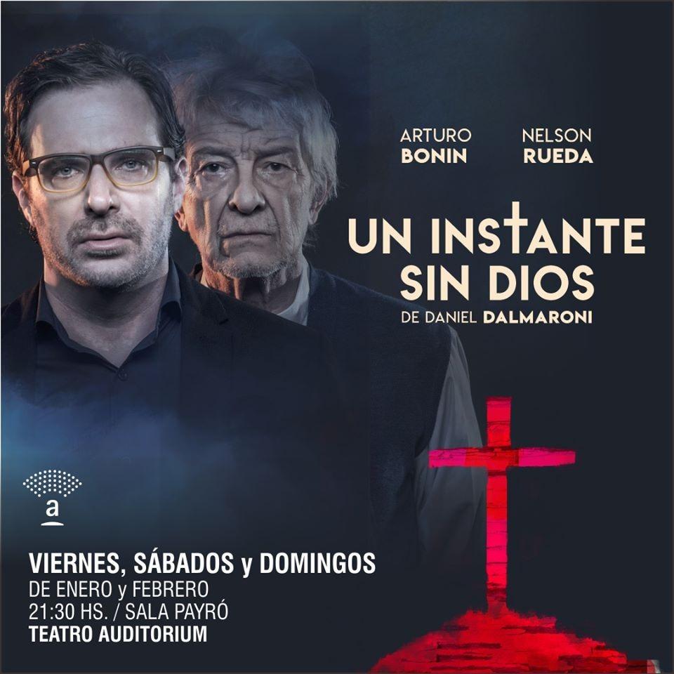 """Arturo Bonín y Nelson Rueda tienen """"Un instante sin Dios"""""""