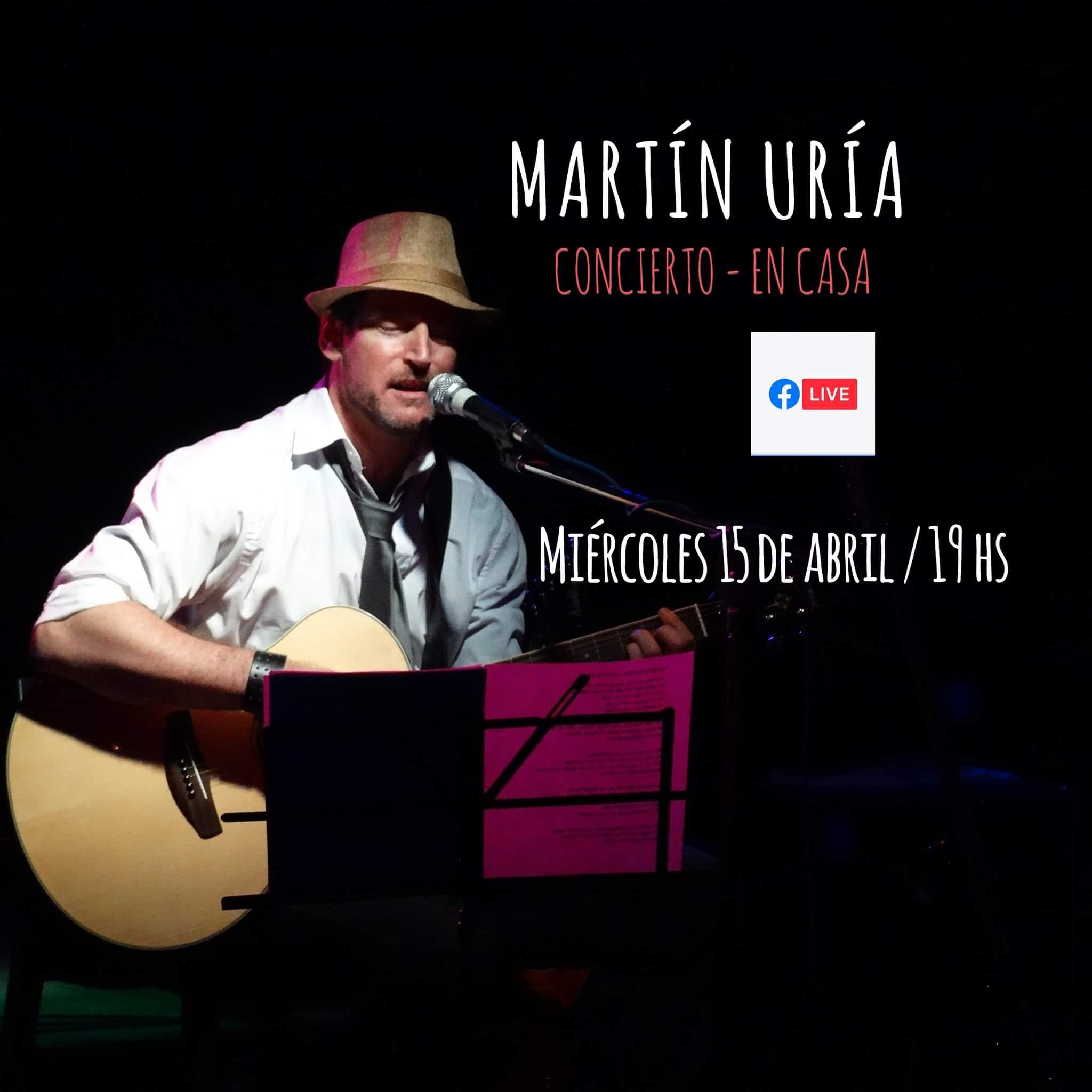 """Martín Uría presentará música y literatura """"Vivo desde casa"""""""