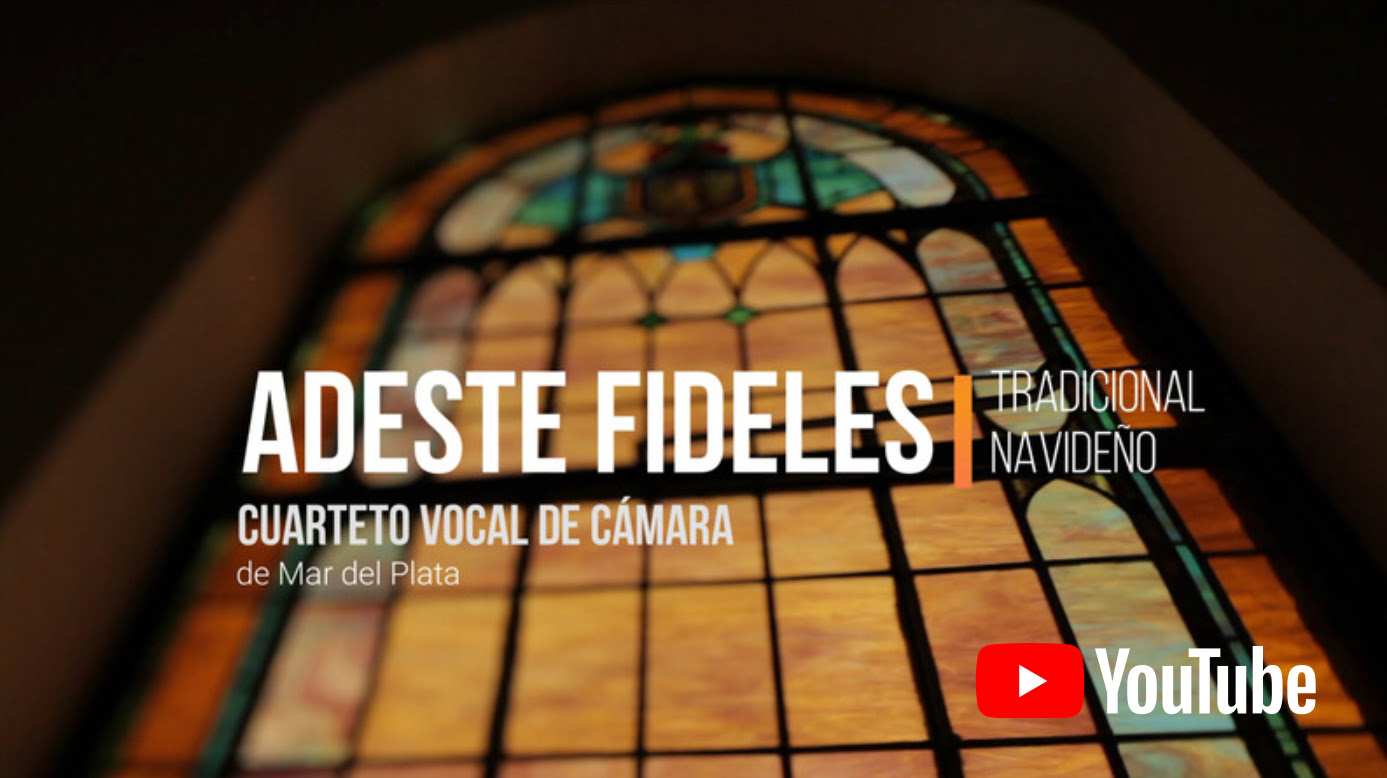 """El Cuarteto Vocal de Cámara de Mar del Plata estrena el tradicional navideño """"Adeste Fideles"""""""