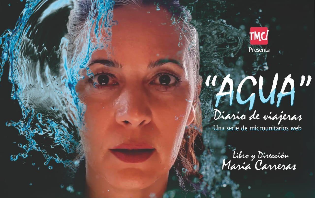 """Estrena la serie web """"Agua, diario de viajeras"""", de María Carreras"""